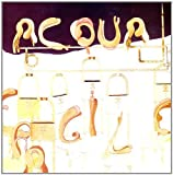 Acqua Fragile by Acqua Fragile [Music CD]