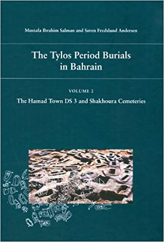The Tylos Period Burials in Bahrain 2: The Hamad Town DS 3 and Shakhoura Cemeteries