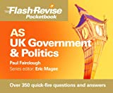 img - for As UK Government & Politics (Flashrevise Pocketbook) book / textbook / text book