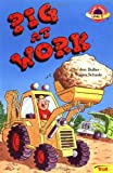 img - for Pig at Work (Planet Reader, Level 1) book / textbook / text book