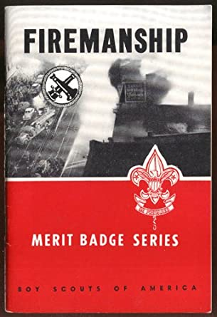 boy scouts of america firemanship merit badge guide