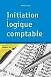 Initiation � la logique comptable