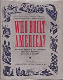 img - for Who Built America? Working People and the Nation's Economy, Politics, Culture, and Society, Vol. 1: From Conquest and Colonization through Reconstruction and the Great Uprising of 1877 book / textbook / text book