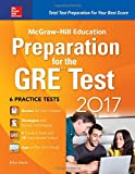img - for McGraw-Hill Education Preparation for the GRE Test 2017 3rd Edition book / textbook / text book