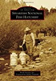 img - for Spearfish National Fish Hatchery (Images of America) book / textbook / text book