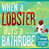 img - for When a Lobster Buys a Bathrobe book / textbook / text book