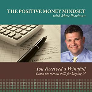 The Positive Money Mindset
