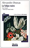 echange, troc Alexandre Dumas, Nicolas Saulais, Alain Jaubert - La Tulipe noire
