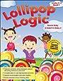 Lollipop Logic: Grades K-2, Book 1: Bonnie Risby, Robert K
