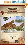 Serengeti Tanzania Africa: Roadbook A...