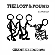 The Lost and Found | Livre audio Auteur(s) : Grant Fieldgrove Narrateur(s) : Al Moulliet