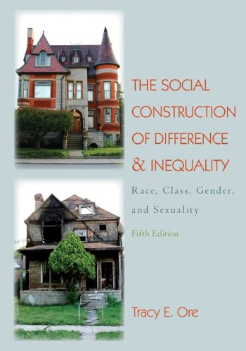 The Social Construction of Difference and Inequality:...