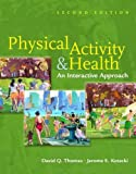 img - for Physical Activity & Health: An Interactive Approach book / textbook / text book