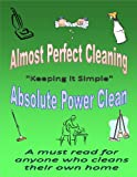 Almost Perfect Cleaning (Absolute Power Clean)