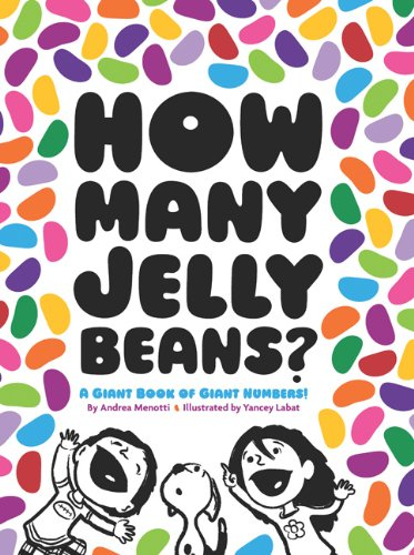 How Many Jelly Beans? A Giant Book of Giant Numbers