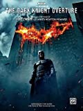 [(The Dark Knight Overture: With Optional Duet Accompaniment)] [Author: James Newton Howard] published on (September, 2008)