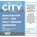 Manchester City - The Daily Season Reminder from The Big Book Of Cityby Gary James