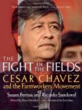 by Susan Ferriss, Ricardo Sandoval The Fight in the Fields: Cesar Chavez and the Farmworkers Movement (1998) Paperback