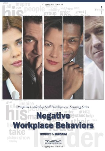Negative Workplace Behaviors: Pinpoint Leadership