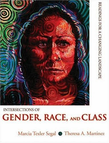 Intersections of Gender, Race, and Class: Readings for a...