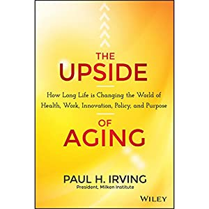 The Upside of Aging Audiobook