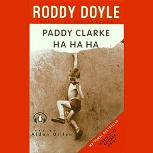 Paddy Clarke Ha-Ha-Ha | [Roddy Doyle]