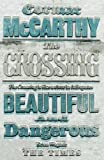 The Crossing: 2/3 (Border Trilogy 2)