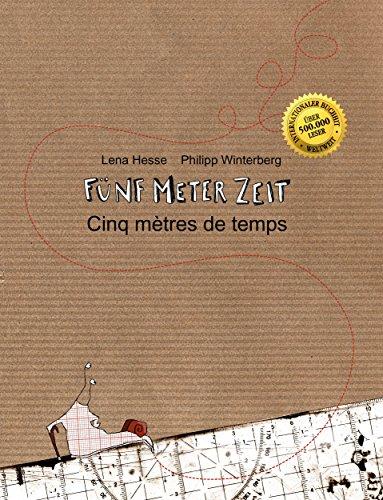 Philipp Winterberg - Fünf Meter Zeit/Cinq mètres de temps: inderbuch Deutsch-Französisch (zweisprachig/bilingual) (German Edition)