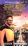 To Storm Heaven (Star Trek: The Next Generation #46) (0671568388) by Esther Friesner