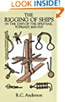 The Rigging of Ships: in the Days of...