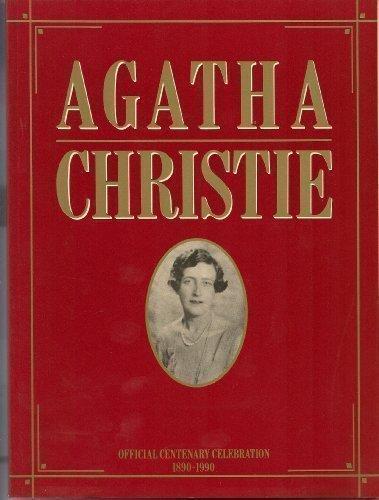 Agatha Christie: Official Centenary Celebration 1890-1990 PDF