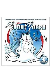 Mom's Choice Award winning childrens book Mubu the Morph
