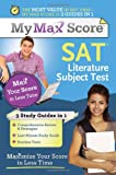 img - for My Max Score SAT Literature Subject Test: Maximize Your Score in Less Time book / textbook / text book