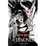 Historias Perversas de Demonios: Antología