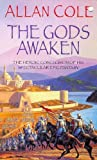 The Gods Awaken (0340681969) by Allan Cole