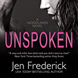 Unspoken: The Woodlands, Book 2