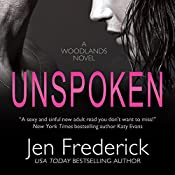 Unspoken: The Woodlands, Book 2 | Jen Frederick