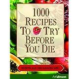 """1000 recipes to try before you die - Rezepte aus der ganzen Weltvon """"Ingeborg Pils"""""""