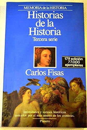 Historias De La Historia. Tercera Serie
