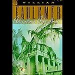 Absalom, Absalom!   William Faulkner