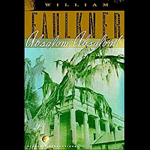 Absalom, Absalom! | [William Faulkner]