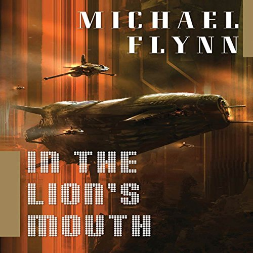 In the Lion's Mouth (Spiral Arm #3) - Michael Flynn