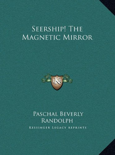 Seership! the Magnetic Mirror