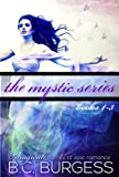 img - for The Mystic Series Set: Books 1-3 book / textbook / text book