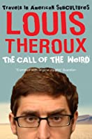 The Call of the Weird: Travels in American Subcultures (English Edition)