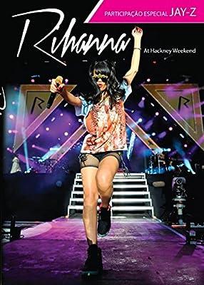 Rihanna - Live At Hackney Weekend [Import]
