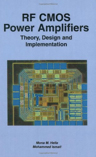 Rf Cmos Power Amplifiers: Theory, Design And Implementation (The Springer International Series In Engineering And Computer Science)
