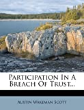 img - for Participation In A Breach Of Trust... book / textbook / text book