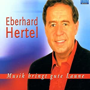 eberhard hertel musik bringt gute laune single cd music. Black Bedroom Furniture Sets. Home Design Ideas