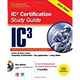 Internet Core and Computing IC3 Certification Global Standard 3 Study Guide (Certification Press) by Ron Gilster  (Dec 9, 2009)